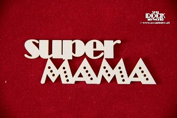 Chipboard - Super MAMA