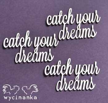 Chipboards - CATCH YOUR DREAMS - catch your dreams / 3 St.