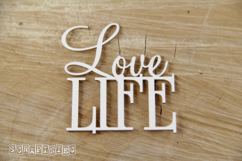 Chipboards - Love LIFE