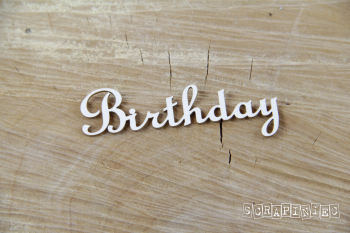 Chipboards - Birthday nápis / 2ks