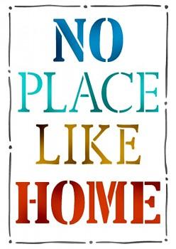 Stencil / A4 / No Place like Home