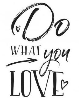 Dřevěné razítko / Do WHAT you LOVE / 7x10cm