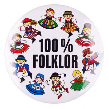 Folk badge 58 mm / 100% folklor