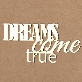 Chipboards - Dreams come true / 13,5cm / 1ks